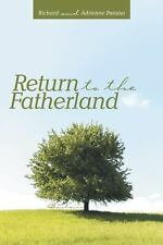 Return to the Fatherland by Richard Paraiso and Adrienne Paraiso (2015,...