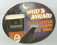 15 Guinness /  Bass   Who's Afraid Of A Little Black & Tan?  Beer Coasters