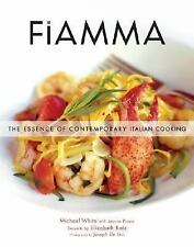 Fiamma: The Essence of Contemporary Italian Cooking, Michael White, Good Book