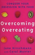 Overcoming Overeating: Conquer Your Obsession With Food: Conquer Your Obsession