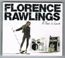 FLORENCE RAWLINGS - A FOOL IN LOVE - 2009 - CD 12 TITRES - NEUF NEW NEU
