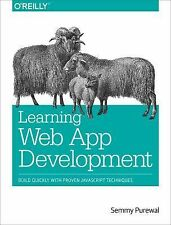 Learning Web App Development by Semmy Purewal (2014, Paperback)