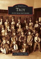Troy:  A  City  From  The  Corners  (MI)   (Images  of  America)