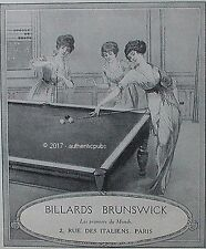 PUBLICITE BRUNSWICK BILLARDS TABLE DE JEU DE 1913 FRENCH AD PUB RARE ART DECO