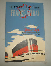 CRUISE LINE FRENCH LINE HISTORY TRADITION FRANCE AFLOAT  NEW YORK PARIS 1949