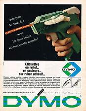 PUBLICITE ADVERTISING 104  1966   DYMO   étiquettes en relief
