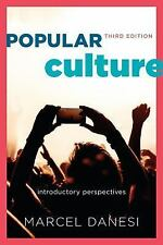 Popular Culture : Introductory Perspectives by Marcel Danesi (2015, Paperback)