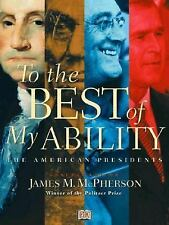 To the Best of My Ability: The American Presidents (revised)