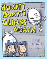 Humpty Dumpty Climbs Again by Dave Horowitz (2011, Paperback)
