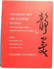 1962~63 CERAMIC ARTS & SCULPTURE OF CHINA EXHIBITION Chinese Dynasty History