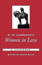 D.H. Lawrence's  Women in Love : A Casebook by Oxford University Press Inc...