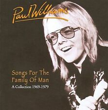 Songs for the Family of Man: A Collection 1969-1979 by Paul Williams...