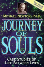 Journey of Souls: Case Studies of Life Between Lives by Ph.D. Michael Newton...