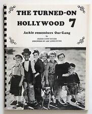Vtg The Turned-On Hollywood 7 Jackie Remembers Our Gang Spiral Bound 1970 Signed