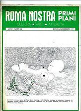 ROMA NOSTRA - PRIMI PIANI#Trimestrale - Anno I - N.6/7#Giugno/Luglio/Agosto 1977