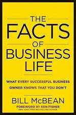 The Facts of Business Life: What Every Successful Business Owner Knows that You