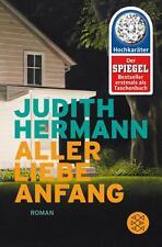 Aller Liebe Anfang von Judith Hermann (2015, Taschenbuch)