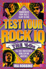 Test Your Rock IQ: The 60's, Ira Robbins, Excellent Book
