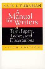 A Manual for Writers of Term Papers, Theses, and Dissertations, 6th Edition (Chi