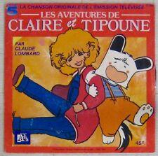 Claire et Tipoune 45 tours Claude lombard 1988