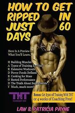HOW TO GET RIPPED IN JUST 60 DAYS: Build More Muscle and Eat More Food (Get Ripp