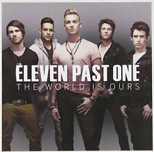 Eleven Past One - The World Is Ours (CD, 2014, Warner) Music Album