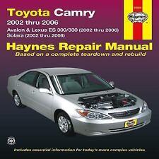Toyota Camry: 2002 thru 2006 - Avalon & Lexus ES 300/330 (2002 thru 2006) -