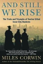 And Still We Rise : The Trials and Triumphs of Twelve Gifted Inner-City...