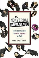 The Nonverbal Advantage: Secrets and Science of Body Language at Work (Bk Busine