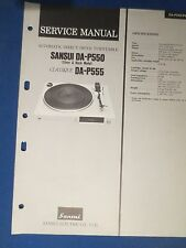 SANSUI DA-P550 DA-P555 CLASSIQUE SERVICE MANUAL ORIGINAL FACTORY ISSUE
