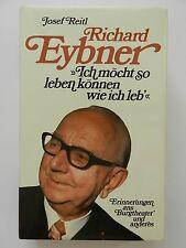 Ich möcht so leben können wie ich leb Richard Eybner Josef Reitl Burgtheater