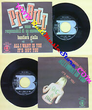 LP 45 7''PIC & BILL All i want is you Is not you BENTLER BE/NP5026 no cd mc dvd*
