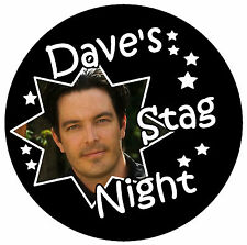 10 x STAG NIGHT PERSONALISED - BIG BADGES WITH PHOTO & NAME - ANY DESIGN - NEW