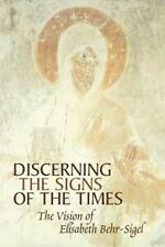 Discerning the Signs of the Times: The Vision of Elisabeth Behr-Sigel