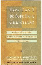 How Can I Be Sure I'm a Christian?: What the Bible Says About Assurance of Salva