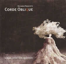 CORDE OBLIQUE A Hail of bitter Almonds [re-release] CD 2016