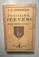 WODEHOUSE BENISSIMO, JEEVES! ROMANZO UMORISTICO INGLESE 1938