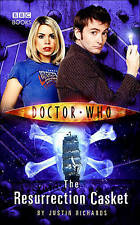 Doctor Who: The Resurrection Casket by Justin Richards(Hardback, 2006)