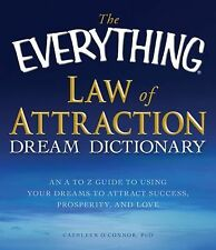 The Everything Law of Attraction Dream Dictionary: An A-Z guide to using your dr