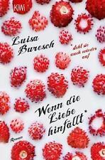 Wenn die Liebe hinfällt ~ Luisa Buresch ~  9783462046397