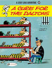 A Cure for the Daltons: Lucky Luke Vol. 23 by Rene Goscinny