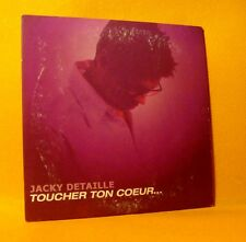 Cardsleeve Single CD JACKY DETAILLE Toucher Ton Coeur 2TR 2000 ballad BEE GEES