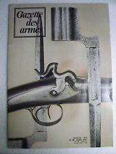 Gazette des armes n° 48 avril 1977 Fusil d'assaut GALIL. Le HERSTAL 22  U.I.T.