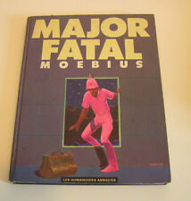 EO Edit. Humanoïdes Associés  MAJOR FATAL    MOEBIUS