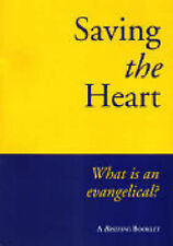 Saving the Heart: What is an Evangelical?,GOOD Book