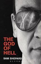 The God of Hell by Sam Shepard (Paperback 2005) Fast 1st Class Royal Mail Post !