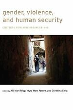 Gender, Violence, and Human Security : Critical Feminist Perspectives (2013,...