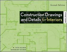 Construction Drawings and Details for Interiors : Basic Skills by Kilmer, W. Oti