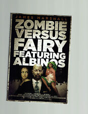 JAMES MARSHALL  tpb Zombie Versus Fairy Featuring Albinos