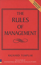 Richard Templar Rules of Management: The Definitive Guide to Managerial Success